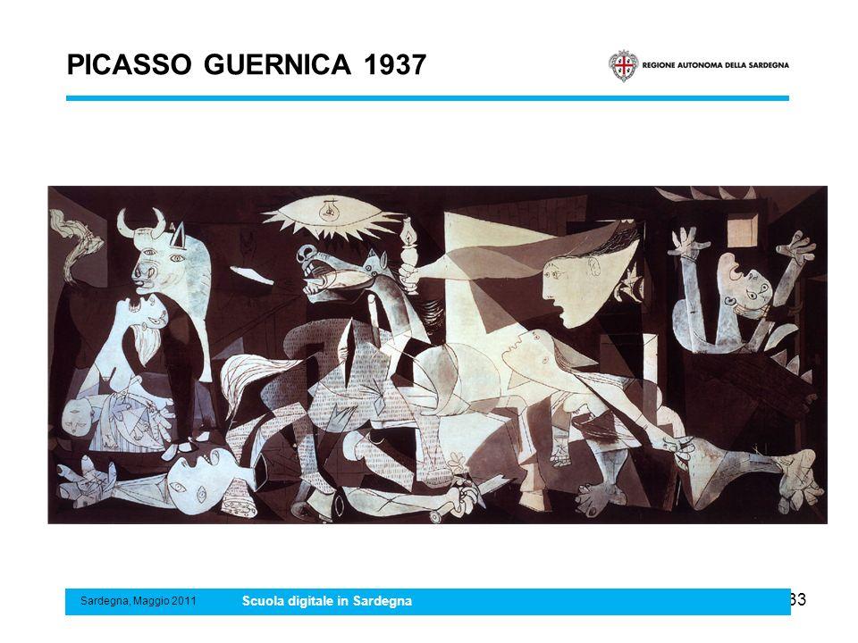 33 PICASSO GUERNICA 1937 Sardegna, Maggio 2011 Scuola digitale in Sardegna
