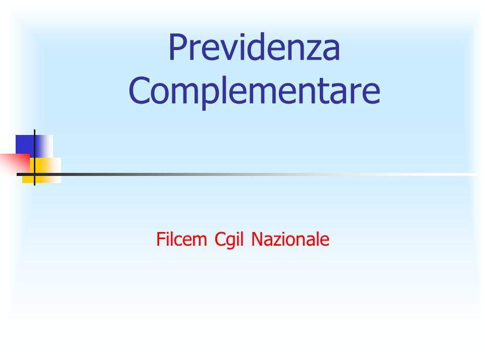 Filcem Cgil Nazionale Previdenza Complementare