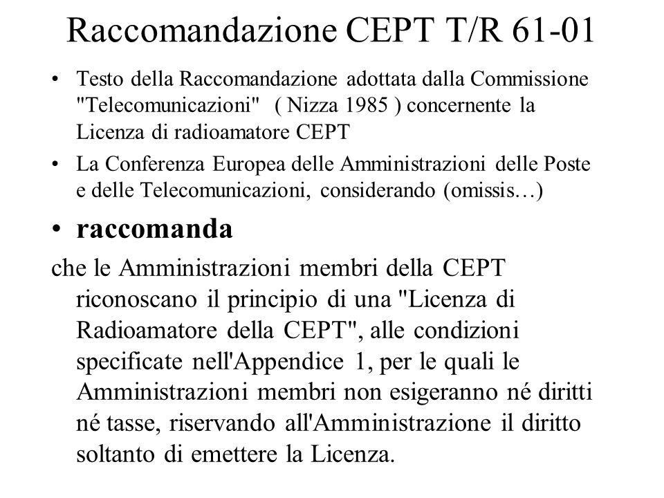 Raccomandazione CEPT T/R 61-01 Testo della Raccomandazione adottata dalla Commissione
