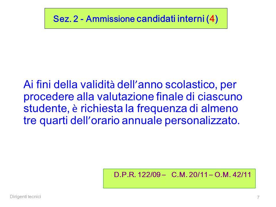 Dirigenti tecnici 18 Sez.2 - Ammissione / attribuzione credito (3) D.M.