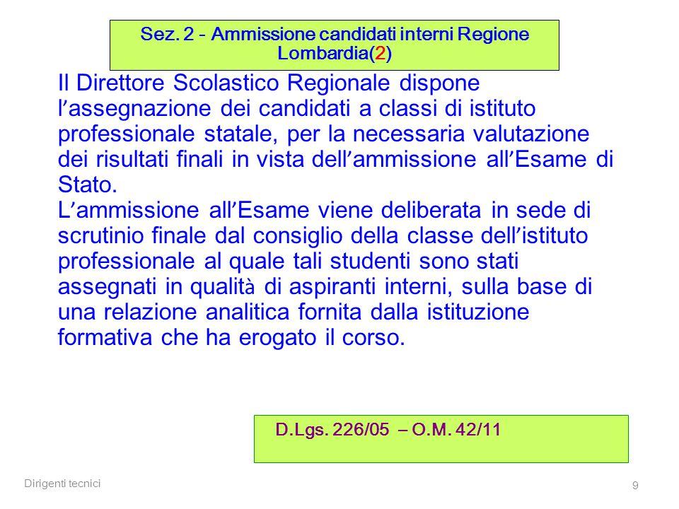 Dirigenti tecnici 40 Sez.4 – Commissioni (3) O.M.