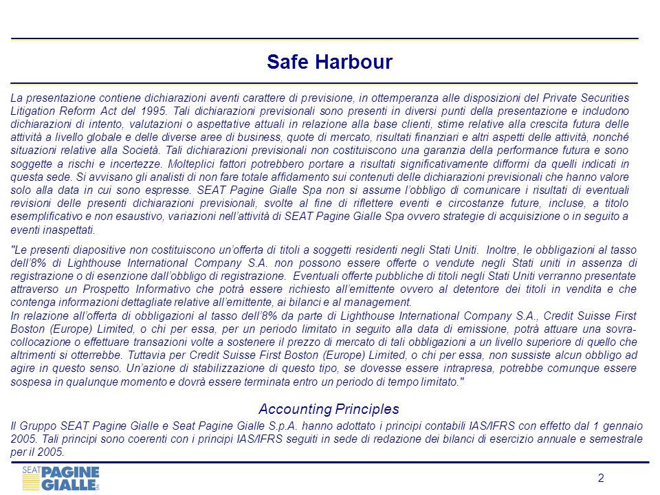 2 Safe Harbour La presentazione contiene dichiarazioni aventi carattere di previsione, in ottemperanza alle disposizioni del Private Securities Litiga