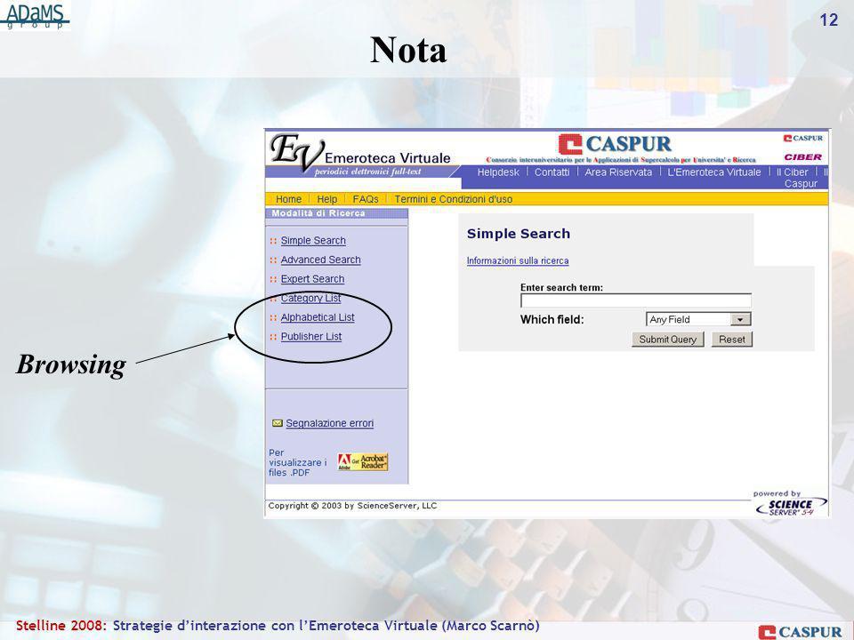 12 Stelline 2008: Strategie dinterazione con lEmeroteca Virtuale (Marco Scarnò) Browsing Nota