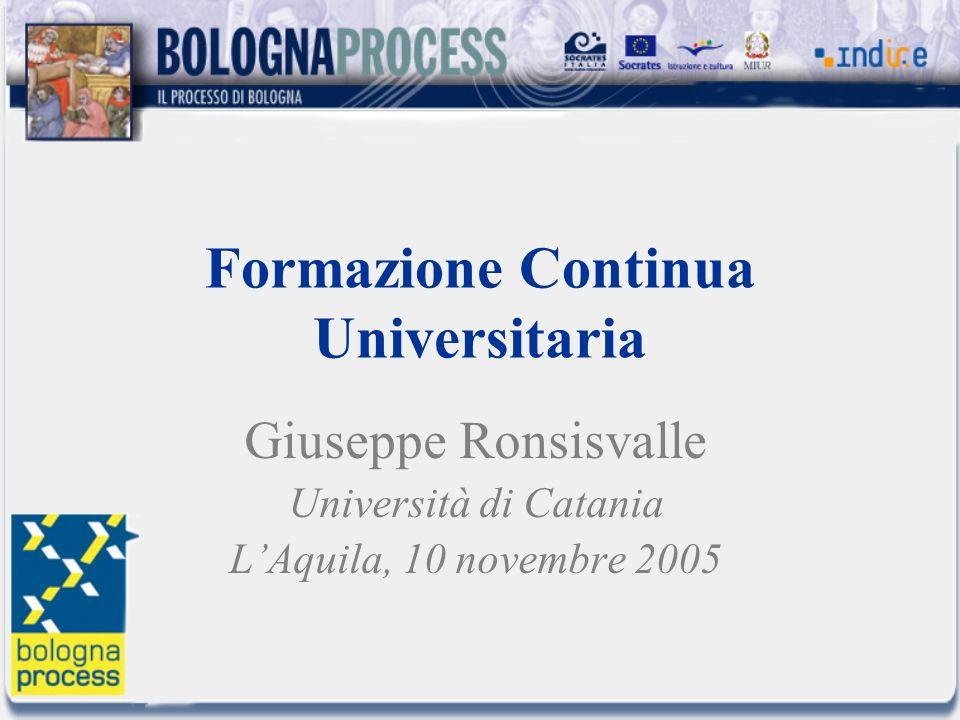 Formazione Continua Universitaria Giuseppe Ronsisvalle Università di Catania LAquila, 10 novembre 2005