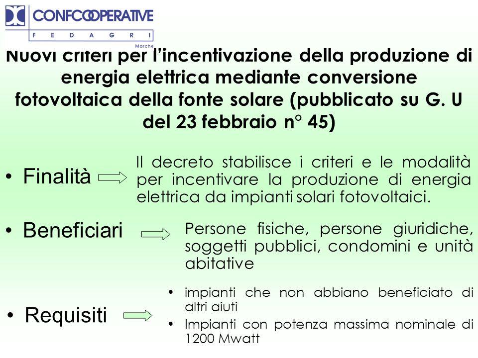 Nuovi criteri per lincentivazione della produzione di energia elettrica mediante conversione fotovoltaica della fonte solare (pubblicato su G. U del 2