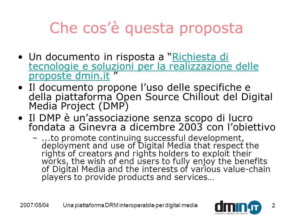 2007/05/04Una piattaforma DRM interoperabile per digital media 13 Conformità ai criteri della richiesta Requisiti giuridici/1 Rispettare le libertà fondamentali garantite dalla Costituzione ad esempio la riservatezza ed il diritto alla protezione dei dati personali.