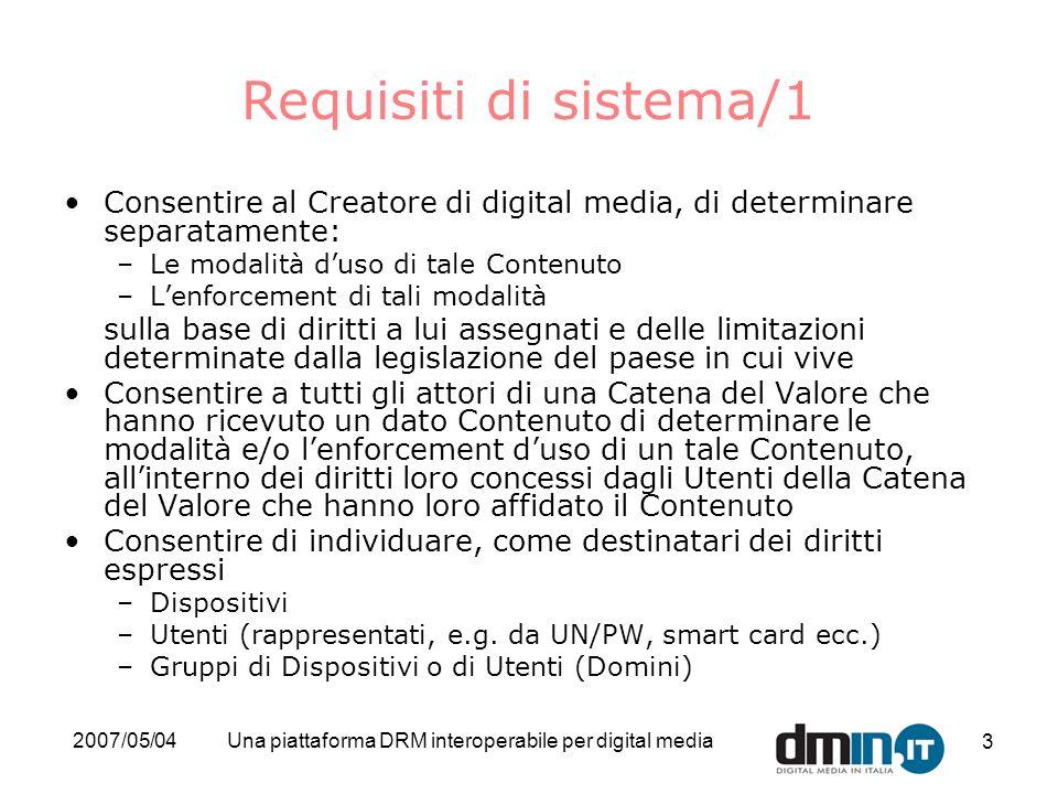 2007/05/04Una piattaforma DRM interoperabile per digital media 14 Conformità ai criteri della richiesta Requisiti giuridici/2 Permettere lutilizzo, eventualmente contro contropartita, di alcuni dei propri dati, nel rispetto delle norme del d.lgs.