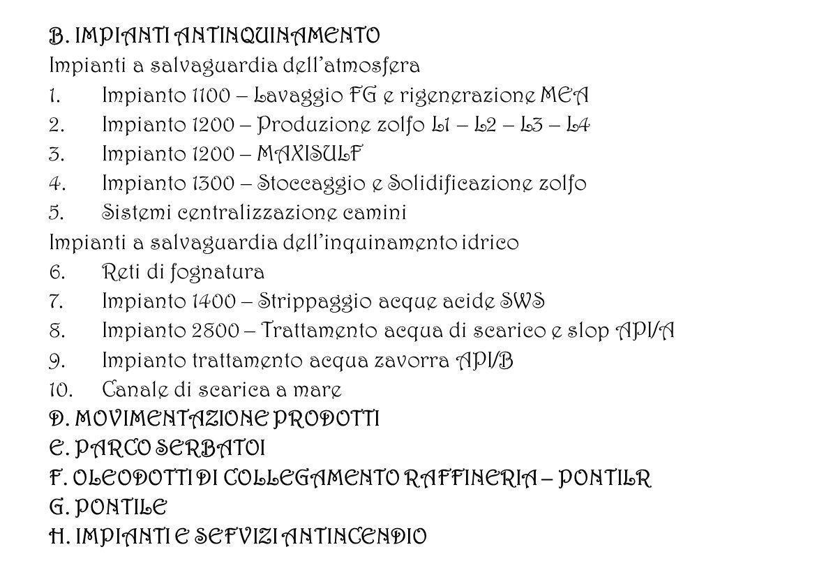 B. IMPIANTI ANTINQUINAMENTO Impianti a salvaguardia dellatmosfera 1.Impianto 1100 – Lavaggio FG e rigenerazione MEA 2.Impianto 1200 – Produzione zolfo