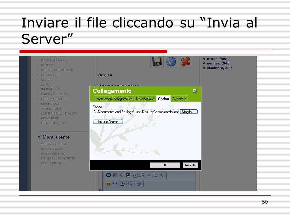 50 Inviare il file cliccando su Invia al Server