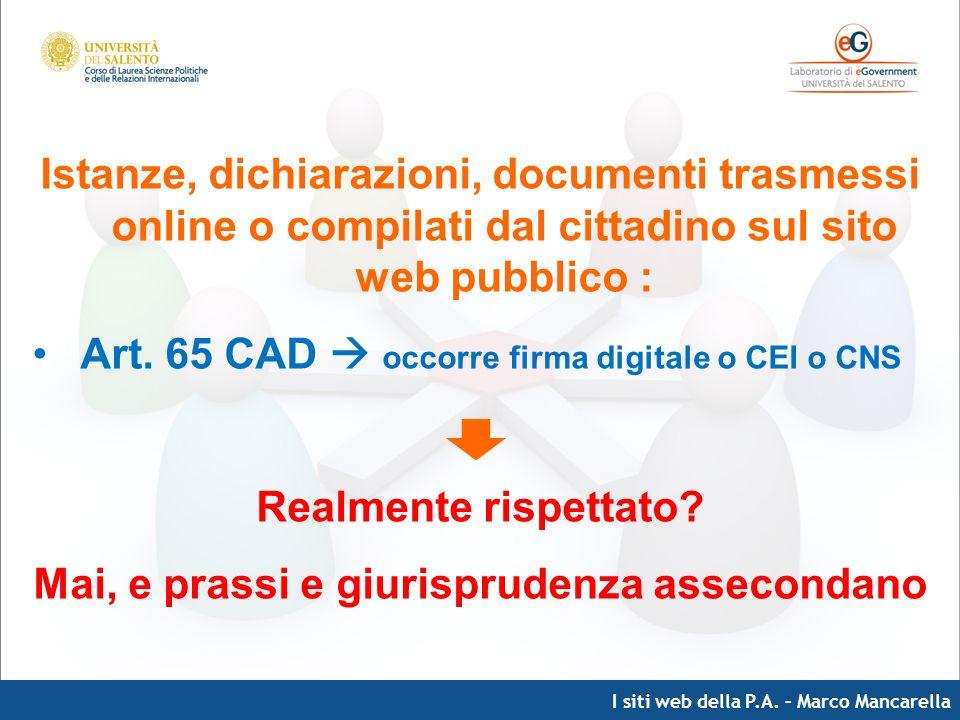 I siti web della P.A. – Marco Mancarella Istanze, dichiarazioni, documenti trasmessi online o compilati dal cittadino sul sito web pubblico : Art. 65