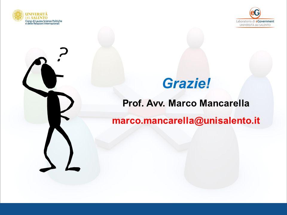 Grazie! Prof. Avv. Marco Mancarella marco.mancarella@unisalento.it