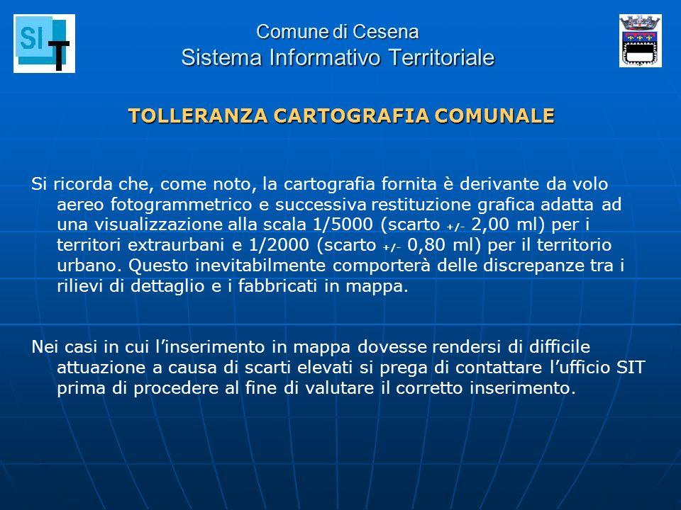 Comune di Cesena Sistema Informativo Territoriale Si ricorda che, come noto, la cartografia fornita è derivante da volo aereo fotogrammetrico e succes