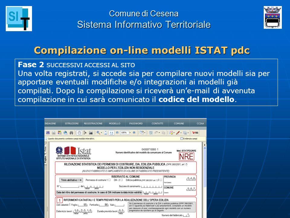 Comune di Cesena Sistema Informativo Territoriale Compilazione on-line modelli ISTAT pdc Fase 2 SUCCESSIVI ACCESSI AL SITO Una volta registrati, si ac