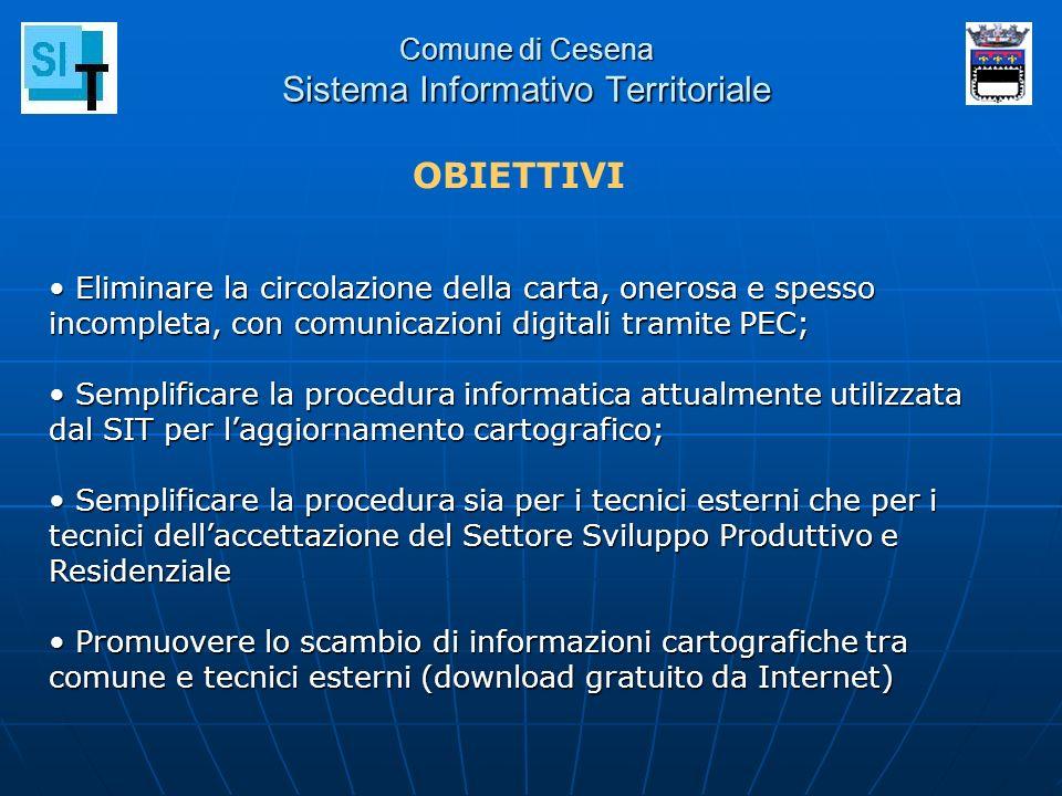 Comune di Cesena Sistema Informativo Territoriale Eliminare la circolazione della carta, onerosa e spesso incompleta, con comunicazioni digitali trami