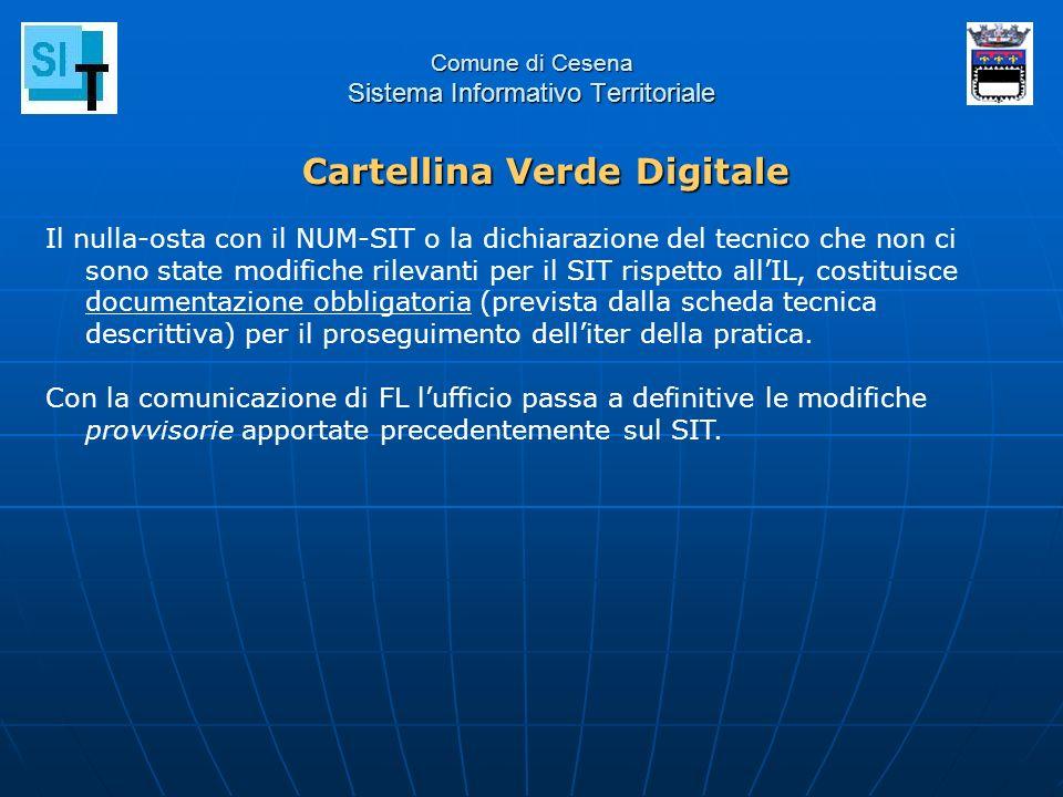 Comune di Cesena Sistema Informativo Territoriale Il nulla-osta con il NUM-SIT o la dichiarazione del tecnico che non ci sono state modifiche rilevant