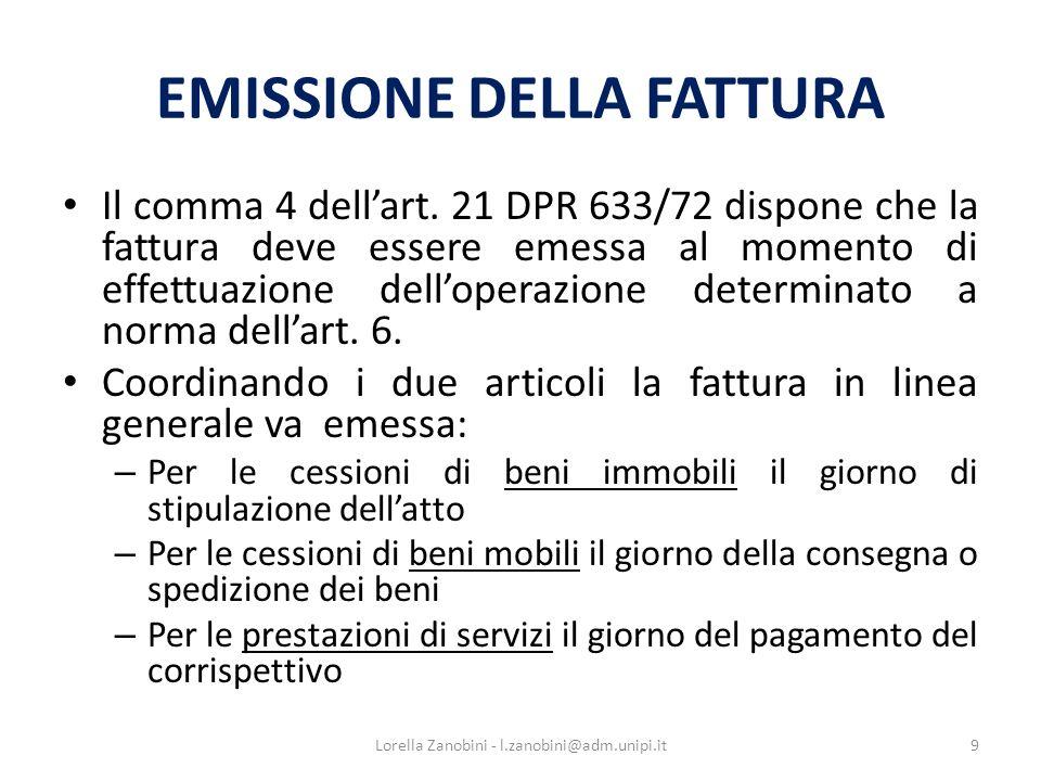 EMISSIONE DELLA FATTURA Il comma 4 dellart.
