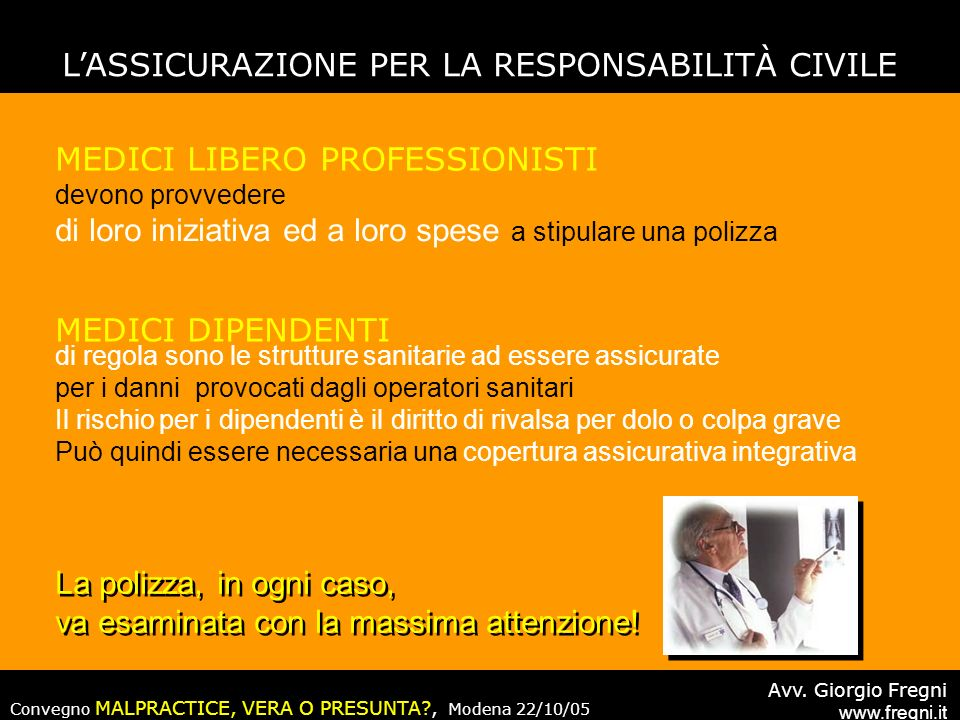 Convegno MALPRACTICE, VERA O PRESUNTA?, Modena 22/10/05 Avv.