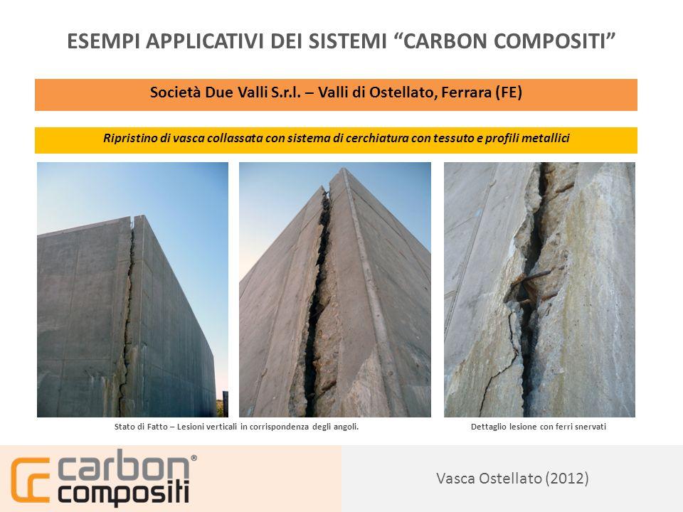Presentazione127 Vasca Ostellato (2012) ESEMPI APPLICATIVI DEI SISTEMI CARBON COMPOSITI Società Due Valli S.r.l.