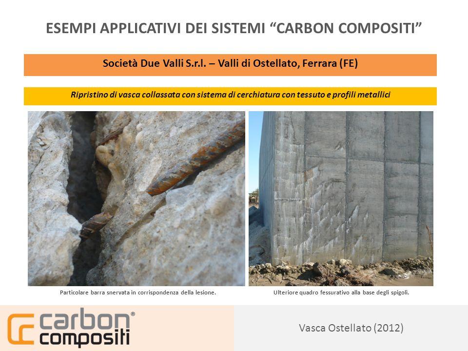 Presentazione128 Vasca Ostellato (2012) ESEMPI APPLICATIVI DEI SISTEMI CARBON COMPOSITI Società Due Valli S.r.l.