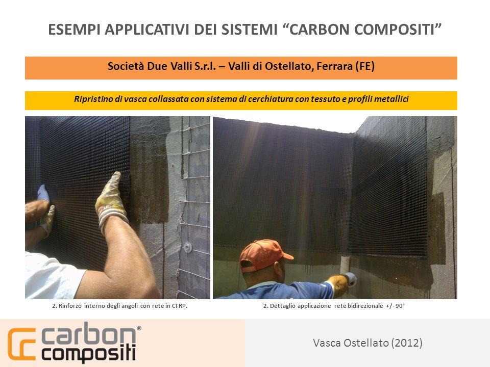 Presentazione130 Vasca Ostellato (2012) ESEMPI APPLICATIVI DEI SISTEMI CARBON COMPOSITI Società Due Valli S.r.l.