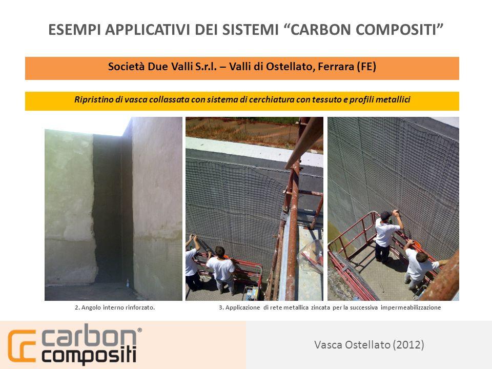 Presentazione131 Vasca Ostellato (2012) ESEMPI APPLICATIVI DEI SISTEMI CARBON COMPOSITI Società Due Valli S.r.l.