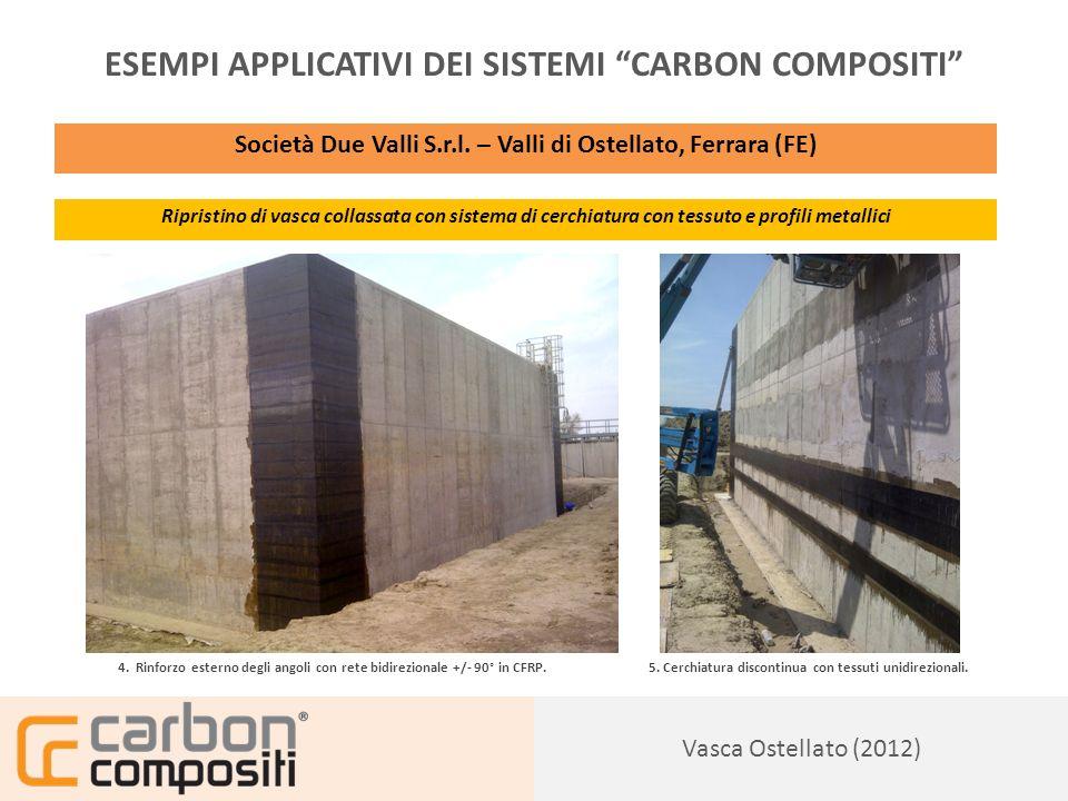 Presentazione132 Vasca Ostellato (2012) ESEMPI APPLICATIVI DEI SISTEMI CARBON COMPOSITI Società Due Valli S.r.l.