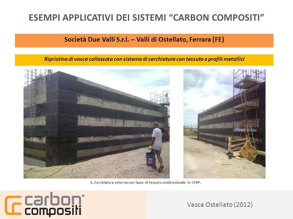 Presentazione133 Vasca Ostellato (2012) ESEMPI APPLICATIVI DEI SISTEMI CARBON COMPOSITI Società Due Valli S.r.l.