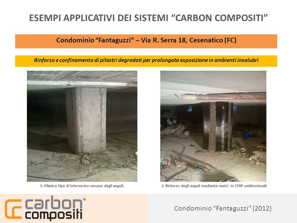 Presentazione149 Condominio Fantaguzzi (2012) ESEMPI APPLICATIVI DEI SISTEMI CARBON COMPOSITI Condominio Fantaguzzi – Via R.