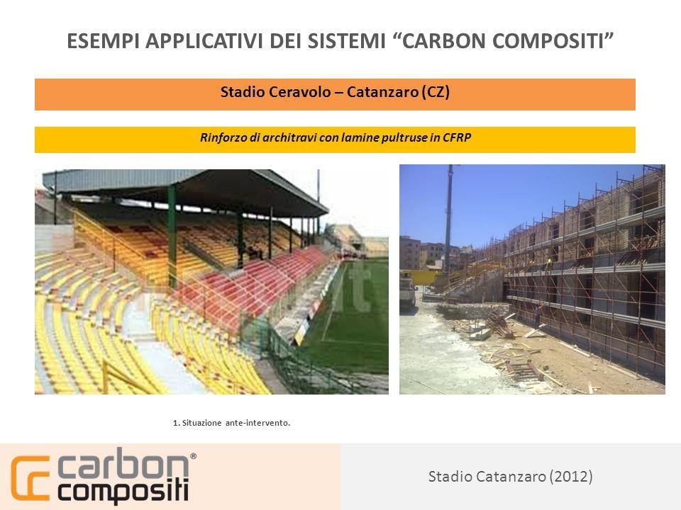 Presentazione154 ESEMPI APPLICATIVI DEI SISTEMI CARBON COMPOSITI Stadio Ceravolo – Catanzaro (CZ) Rinforzo di architravi con lamine pultruse in CFRP 1.