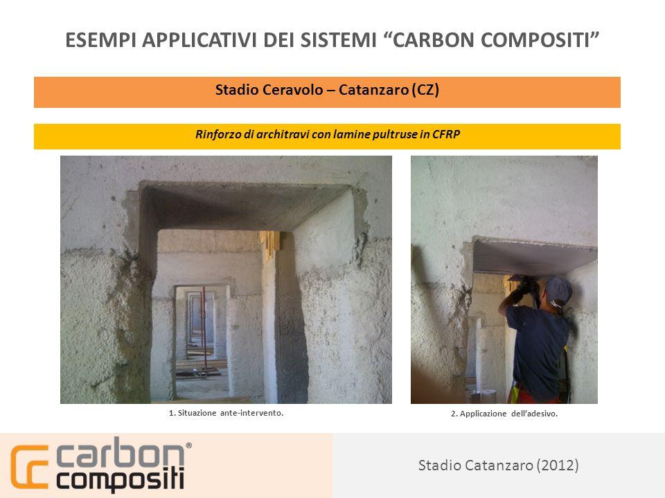 Presentazione155 ESEMPI APPLICATIVI DEI SISTEMI CARBON COMPOSITI Stadio Ceravolo – Catanzaro (CZ) Rinforzo di architravi con lamine pultruse in CFRP 3.