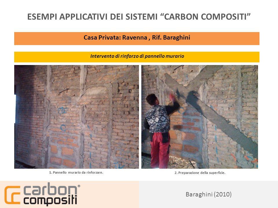 Presentazione166 ESEMPI APPLICATIVI DEI SISTEMI CARBON COMPOSITI Casa Privata: Ravenna, Rif.