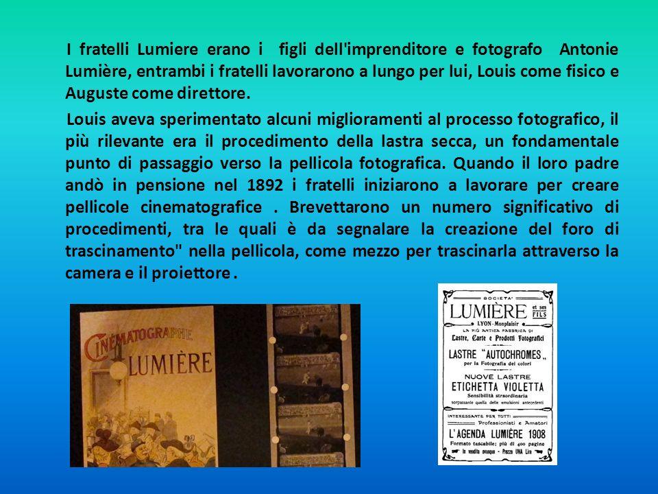 I fratelli Lumiere erano i figli dell'imprenditore e fotografo Antonie Lumière, entrambi i fratelli lavorarono a lungo per lui, Louis come fisico e Au
