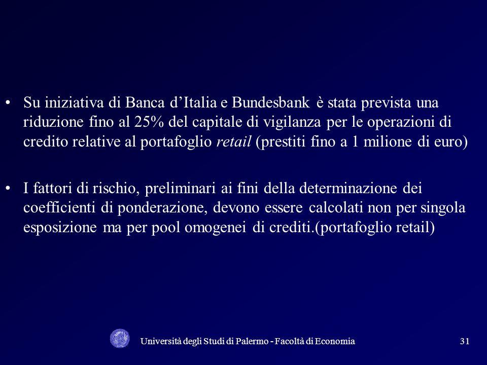 Università degli Studi di Palermo - Facoltà di Economia30 Le PMI soprattutto quelle in cui la copertura dei fabbisogni finanziari avviene prevalenteme