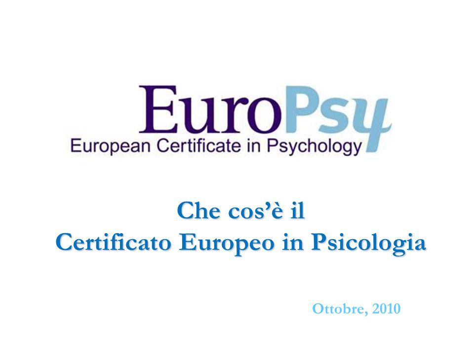 Bologn Che cosè il Certificato Europeo in Psicologia Ottobre, 2010