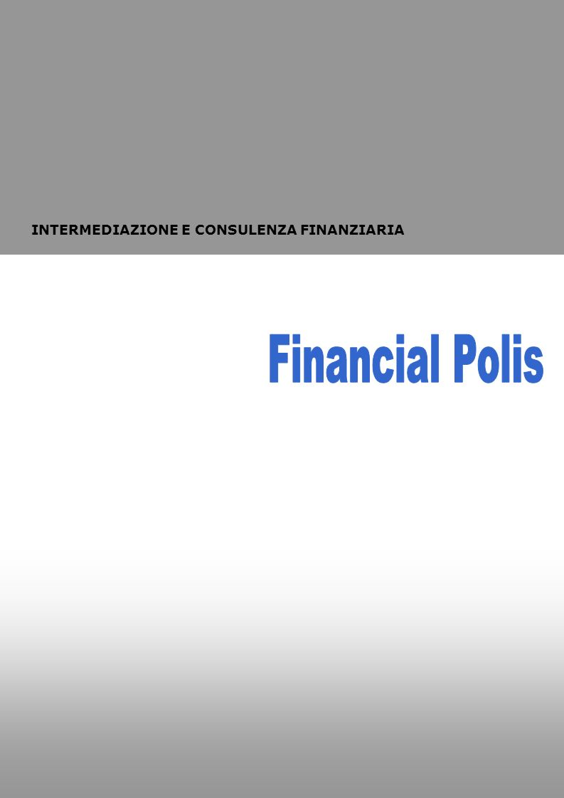 INTERMEDIAZIONE E CONSULENZA FINANZIARIA