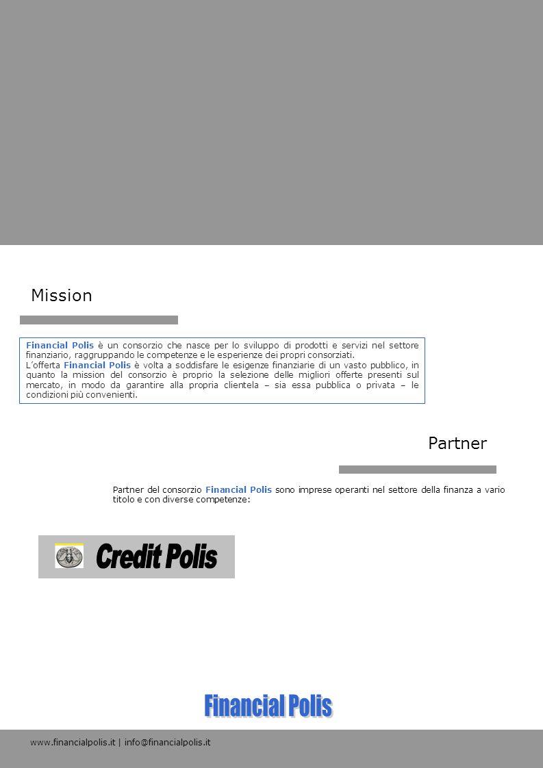 Financial Polis è un consorzio che nasce per lo sviluppo di prodotti e servizi nel settore finanziario, raggruppando le competenze e le esperienze dei