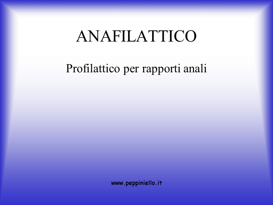 ANAFILATTICO Profilattico per rapporti anali www.peppiniello.it