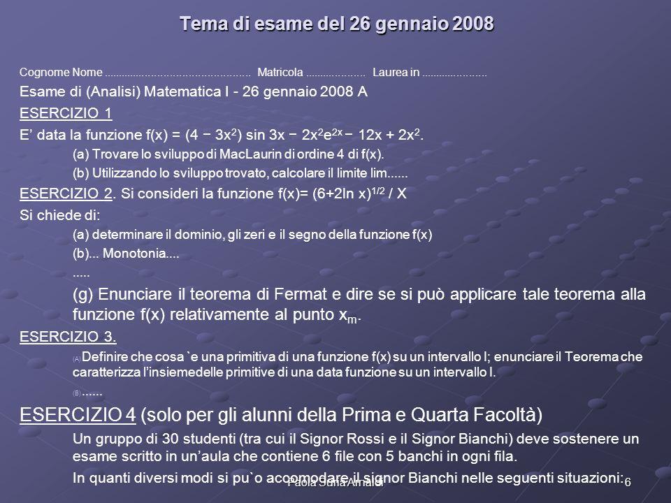 6Paola Suria Arnaldi Tema di esame del 26 gennaio 2008 Cognome Nome................................................ Matricola.................... Laur
