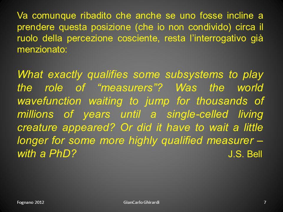 Fognano 2012GianCarlo Ghirardi7 Va comunque ribadito che anche se uno fosse incline a prendere questa posizione (che io non condivido) circa il ruolo