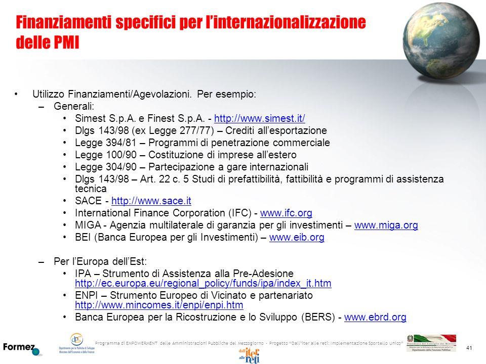 Programma di EMPOWERMENT delle Amministrazioni Pubbliche del Mezzogiorno - Progetto Dalliter alle reti: Implementazione Sportello Unico 41 Finanziamen