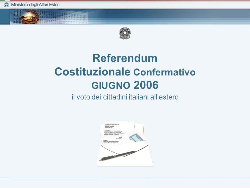 Referendum Costituzionale Confermativo GIUGNO 2006 il voto dei cittadini italiani allestero