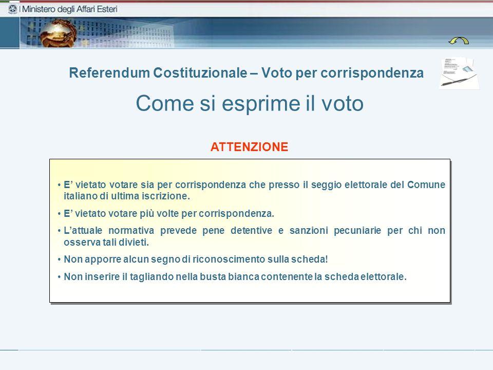 Referendum Costituzionale – Voto per corrispondenza ATTENZIONE E vietato votare sia per corrispondenza che presso il seggio elettorale del Comune ital