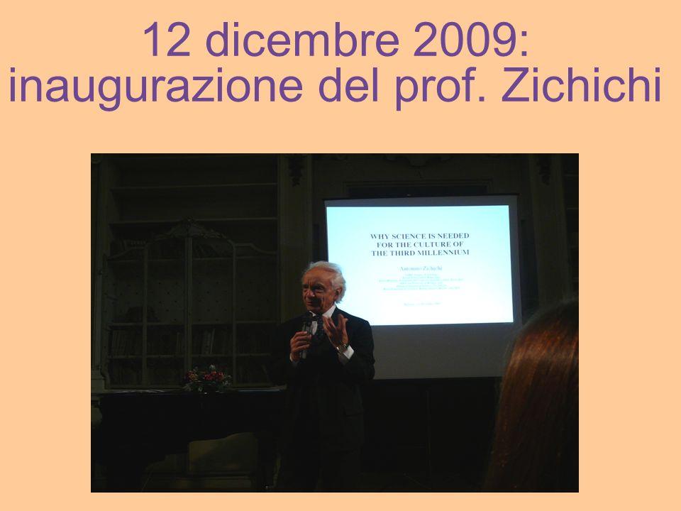 12 dicembre 2009: inaugurazione del prof. Zichichi