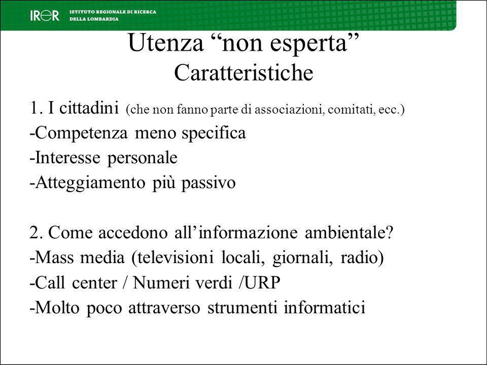 Utenza non esperta Caratteristiche 1.