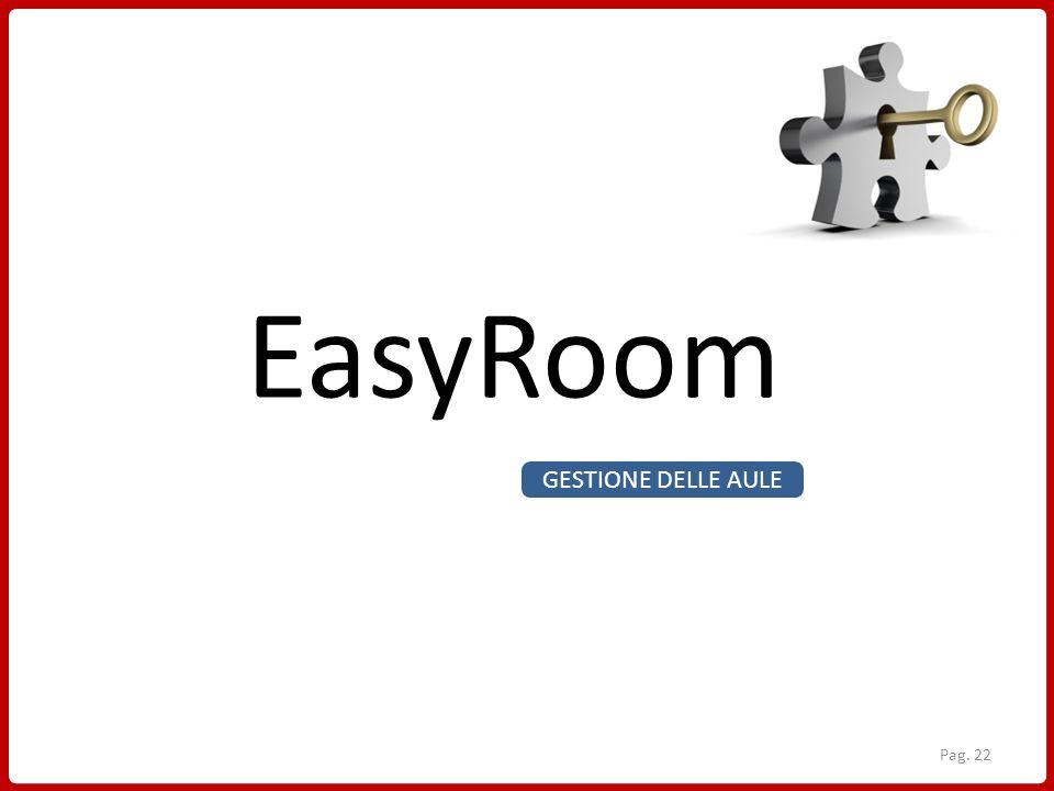 EasyRoom GESTIONE DELLE AULE Pag. 22