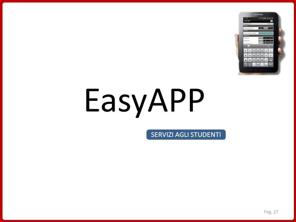 SERVIZI AGLI STUDENTI EasyAPP Pag. 27
