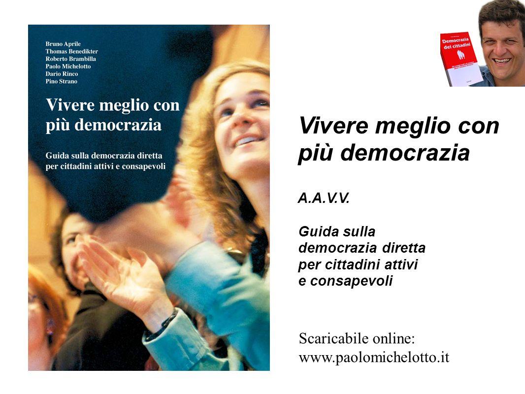 Vivere meglio con più democrazia A.A.V.V.