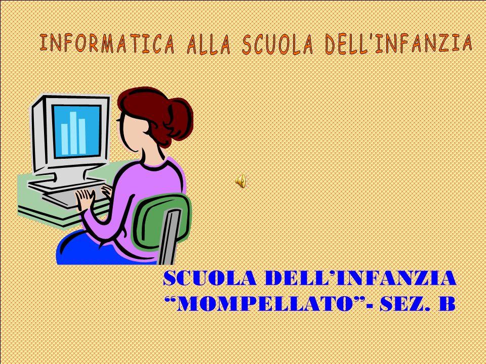 SCUOLA DELLINFANZIA MOMPELLATO- SEZ. B