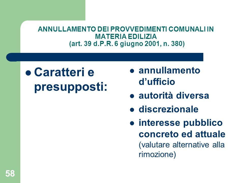 58 ANNULLAMENTO DEI PROVVEDIMENTI COMUNALI IN MATERIA EDILIZIA (art.