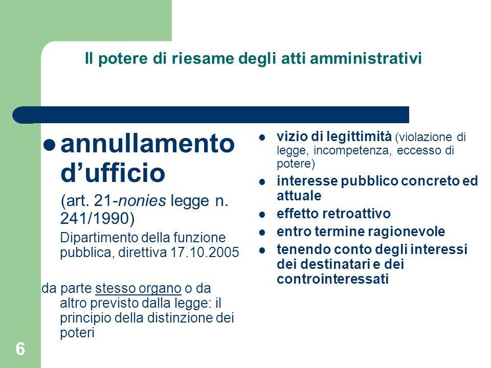 6 Il potere di riesame degli atti amministrativi annullamento dufficio (art.